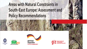 "Just been published: The regional study ""Areas with Natural Constraints in South – East Europe: Assessment and Policy Recommendations"""