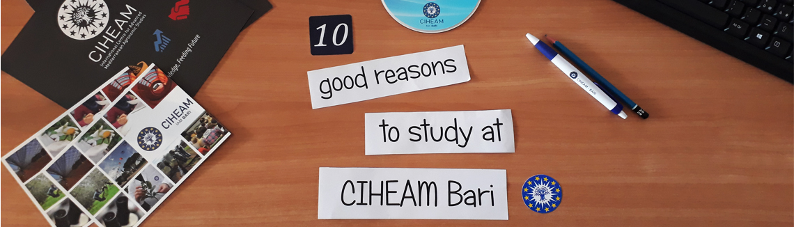 10 good reasons to study at CIHEAM Bari